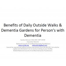 In-service: Benefits of Daily Outside Walks & Dementia Gardens for Person's with Dementia