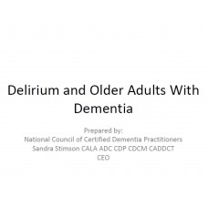 In-service: Delirium and Older Adults With Dementia