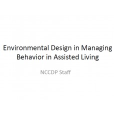 In-service: Environmental Design in Managing Behavior in Assisted Living