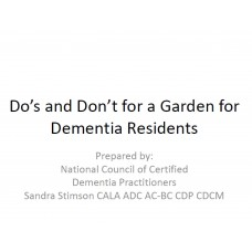 In-service: Dos and dont's for gardens for dementia residents