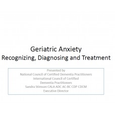 In-service: Geriatric Anxiety- Recognizing, Diagnosing And Treatment.