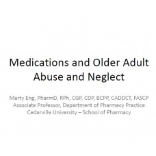 In-service: Medications and Older Adult Abuse and Neglect