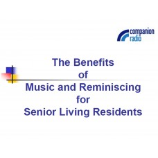In-service: The Benefits of Music and Reminiscing for Senior Living Residents