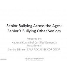 In-service: Senior Bullying Across the Ages: Senior's Bullying Other Seniors