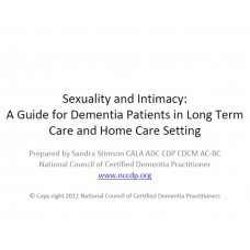 In-service: Sexuality and Intimacy: A Guide for Dementia Patients in Long Term Care Settings and Home Care