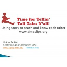 In-service: Time for Tellin' Tall Tales Y'all! Using story to reach and know each other - Time Slip